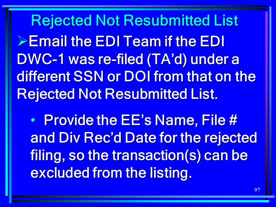 Rejected Not Resubmitted List