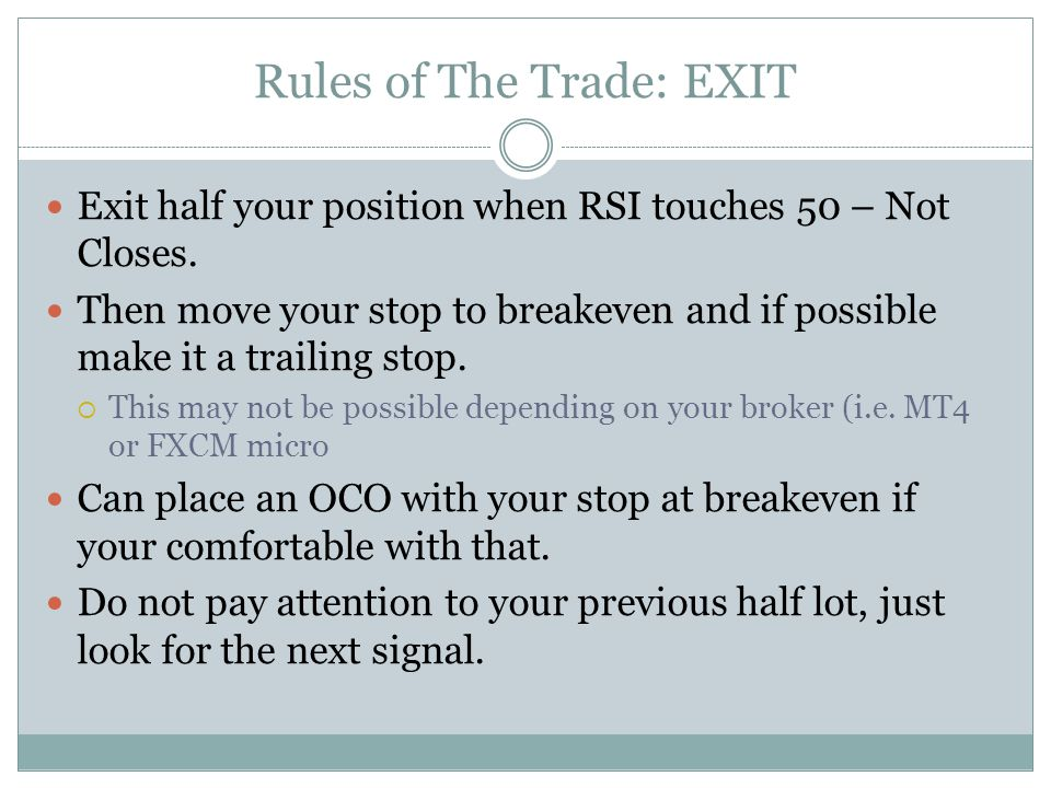 Rules of The Trade: EXIT