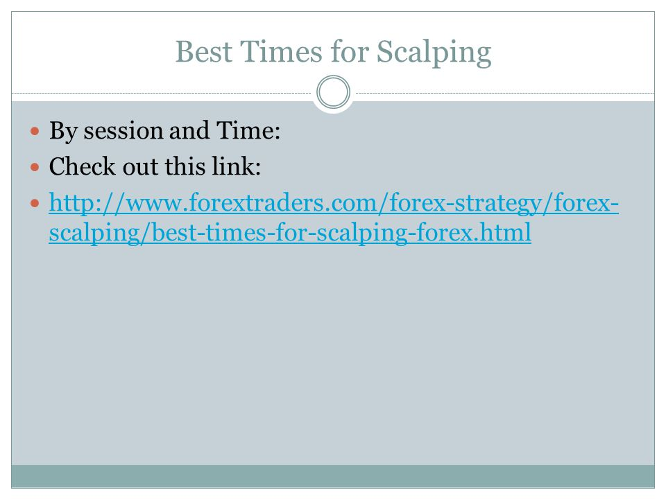 Best Times for Scalping