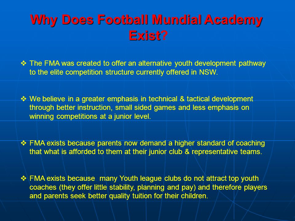 Why Does Football Mundial Academy