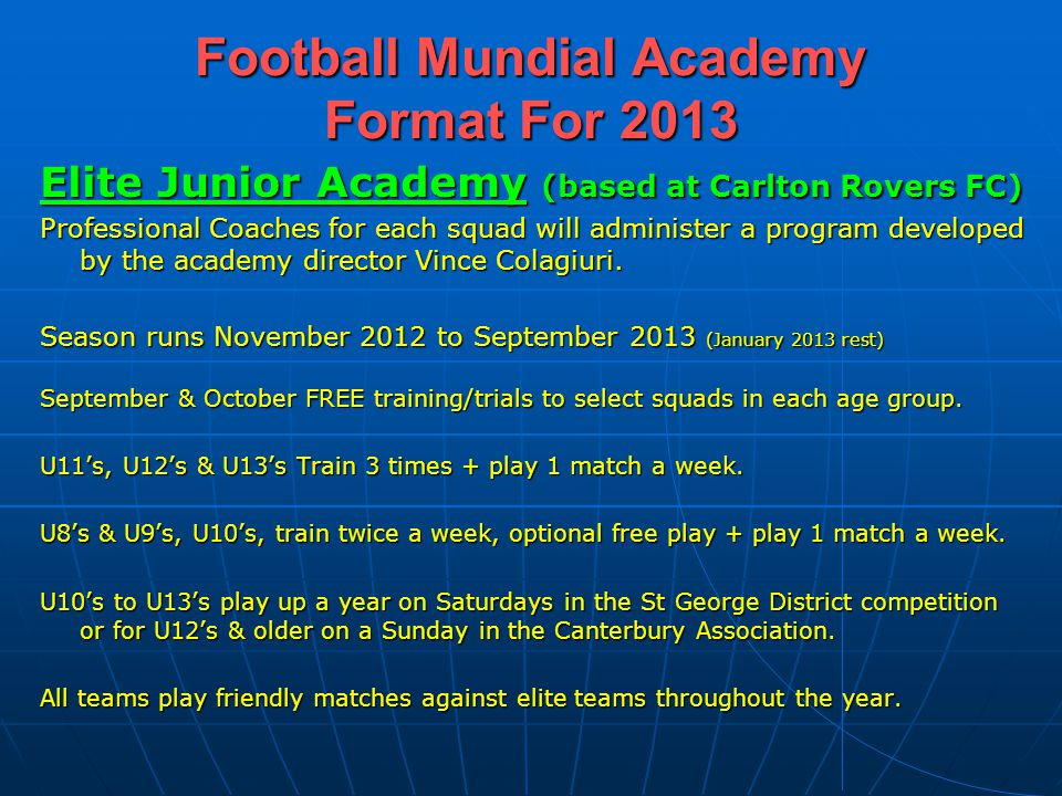 Football Mundial Academy Format For 2013