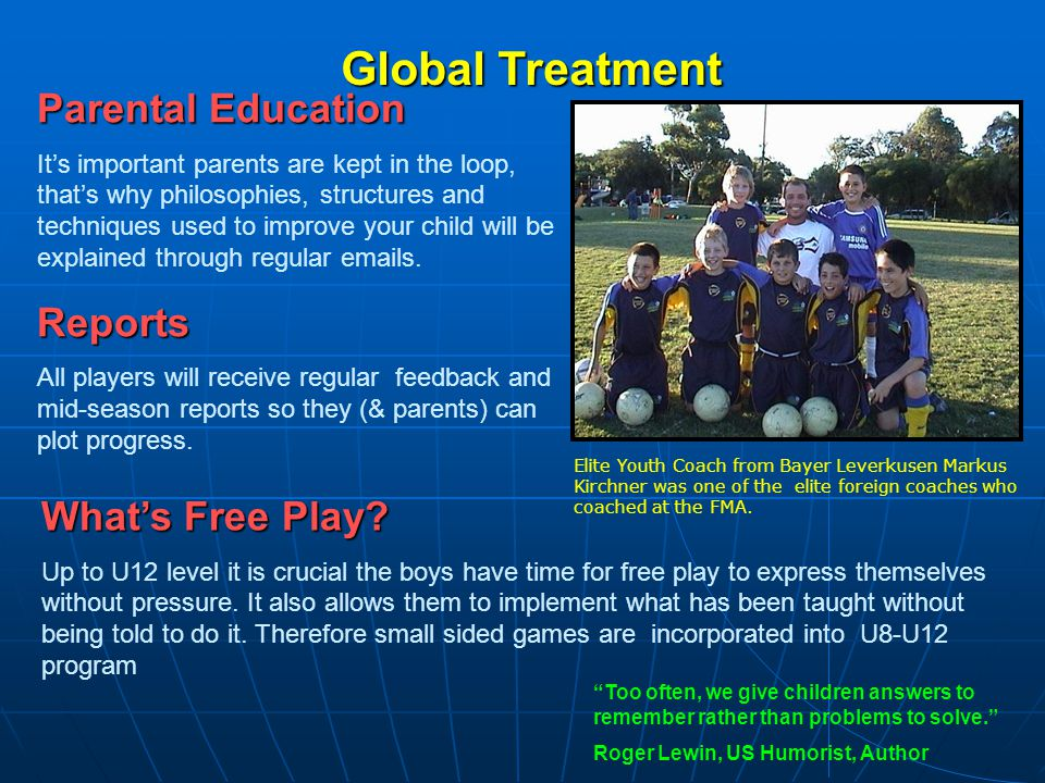 Global Treatment Parental Education Reports What's Free Play