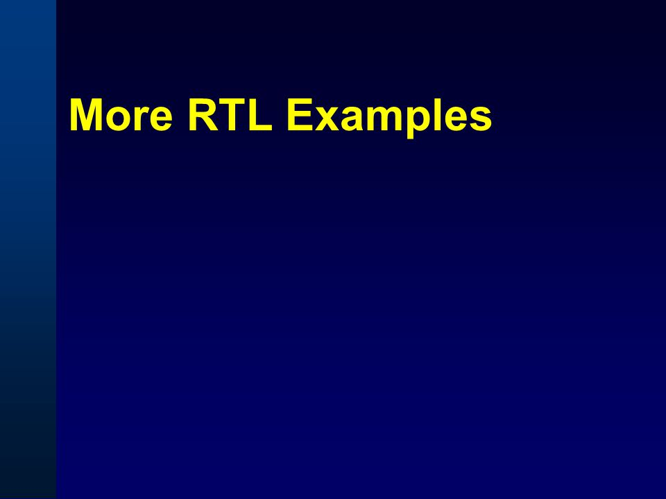 More RTL Examples