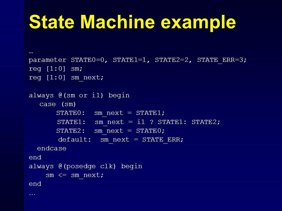State Machine example …