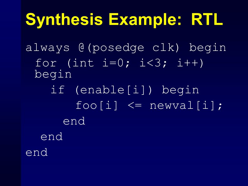 Synthesis Example: RTL