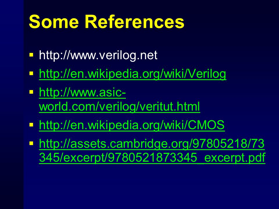 Some References http://www.verilog.net