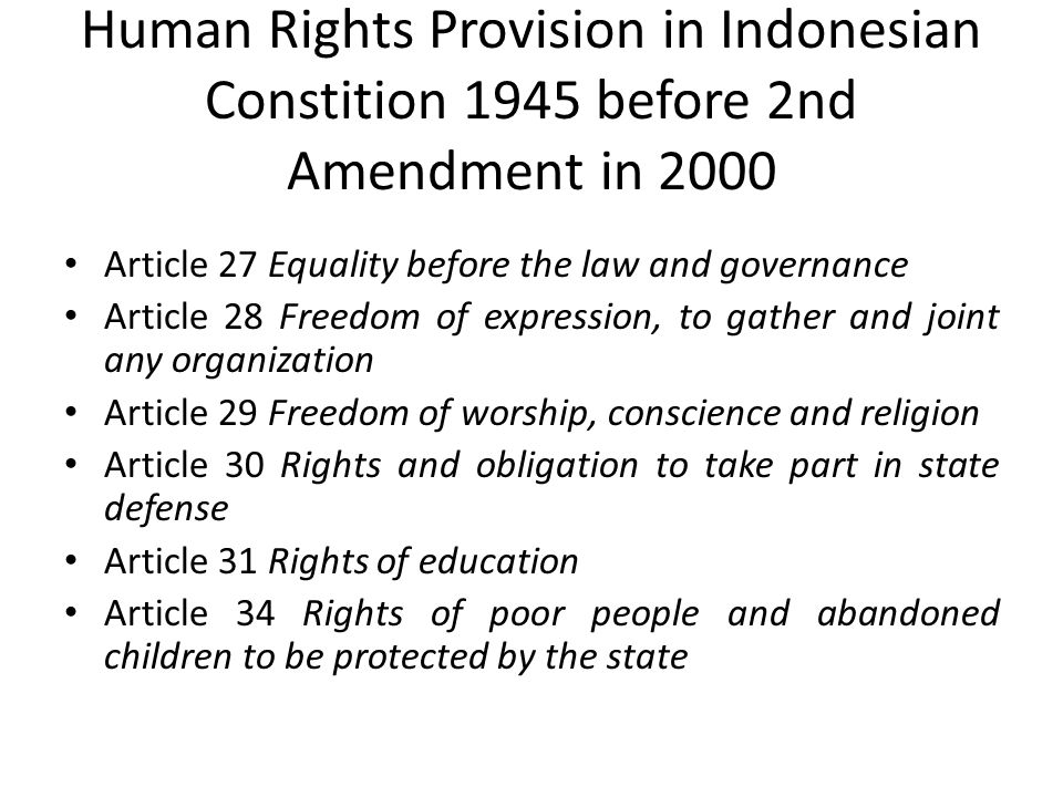 Human Rights Provision in Indonesian Constition 1945 before 2nd Amendment in 2000