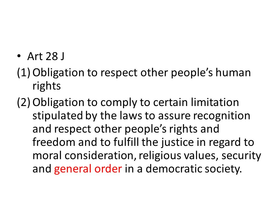 Art 28 J Obligation to respect other people's human rights.