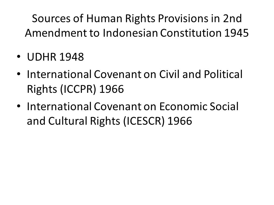 Sources of Human Rights Provisions in 2nd Amendment to Indonesian Constitution 1945