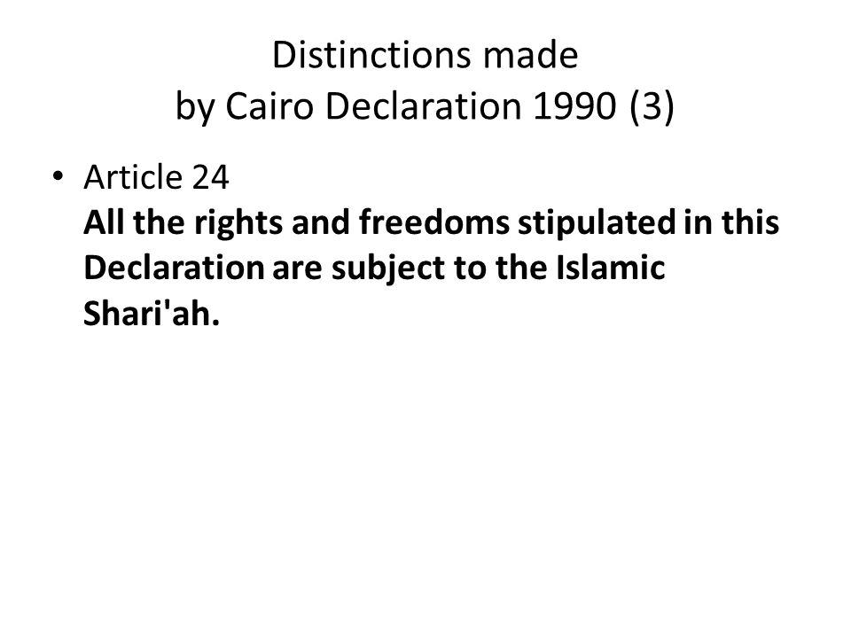 Distinctions made by Cairo Declaration 1990 (3)