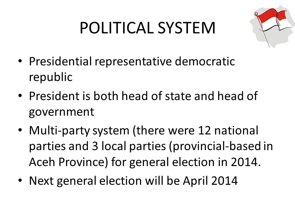 POLITICAL SYSTEM Presidential representative democratic republic