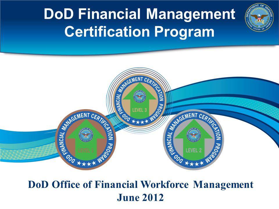 DoD Financial Management Certification Program