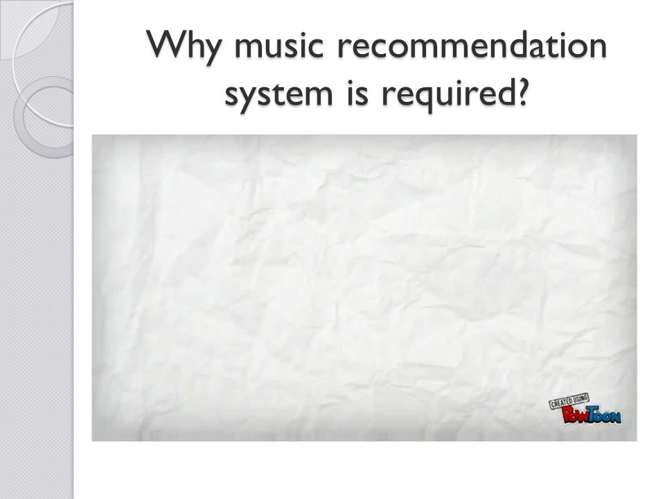 Why music recommendation system is required