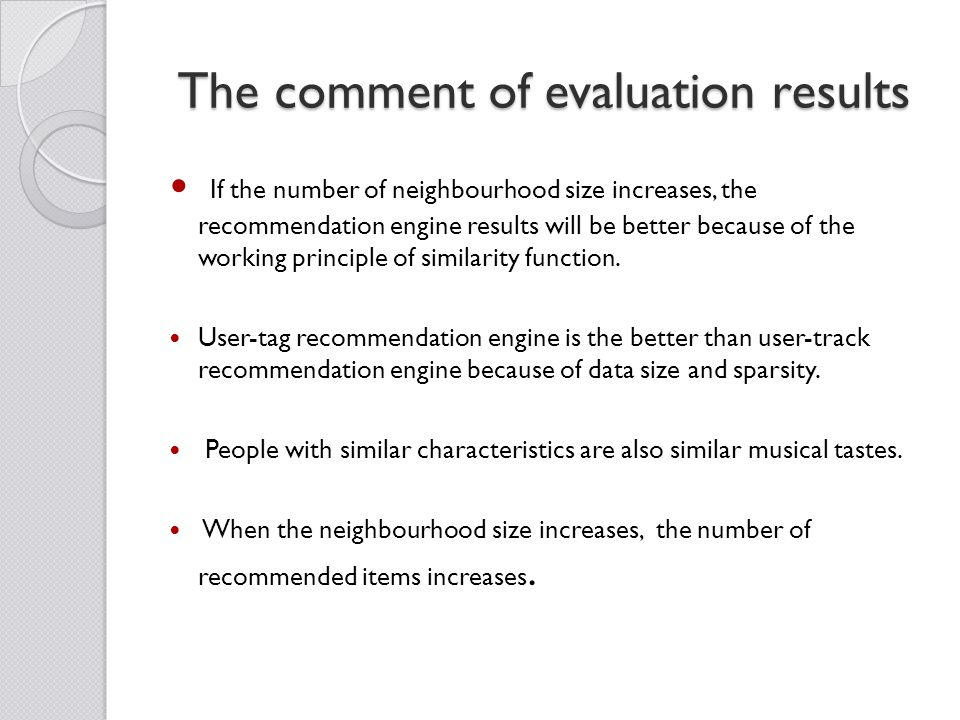 The comment of evaluation results