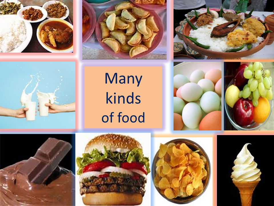 Many kinds of food