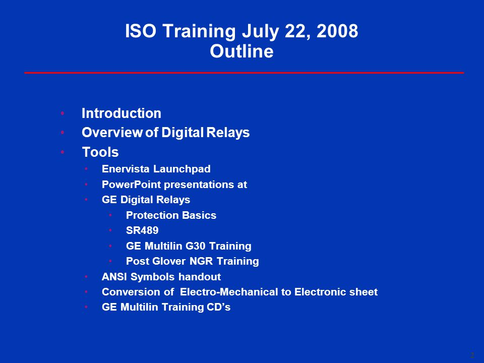 ISO Training July 22, 2008 Outline