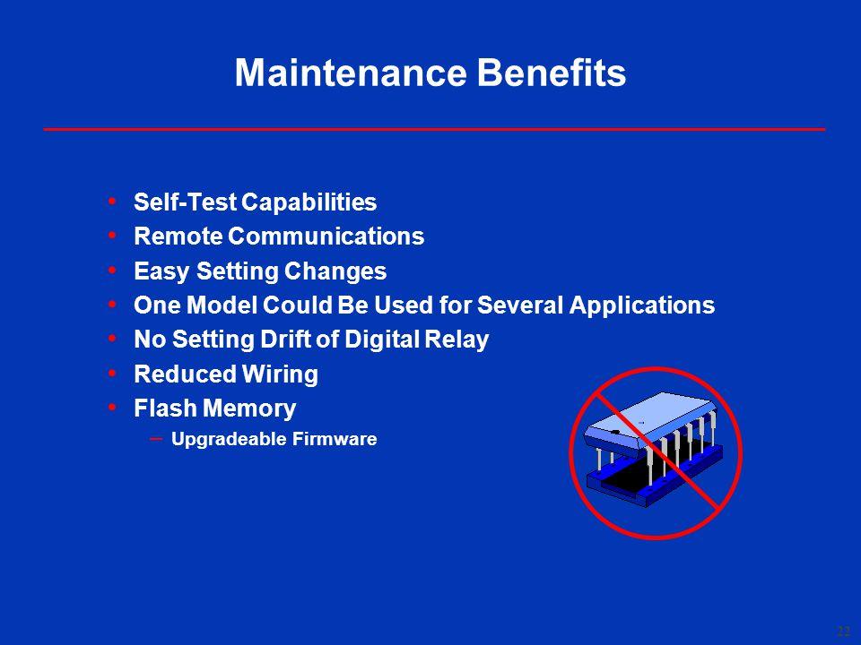 Maintenance Benefits Self-Test Capabilities Remote Communications