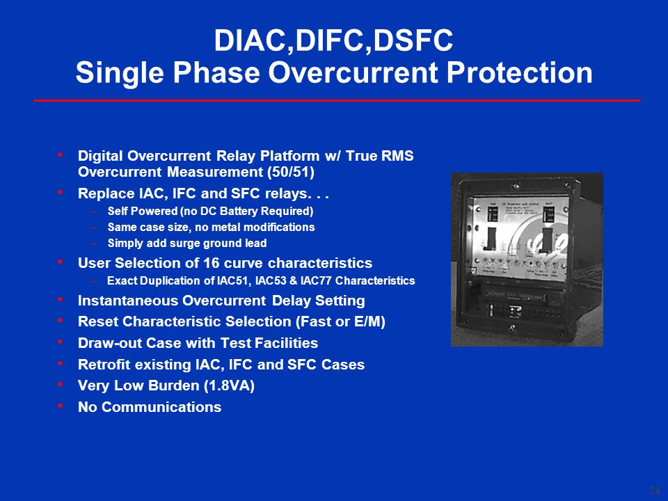 DIAC,DIFC,DSFC Single Phase Overcurrent Protection