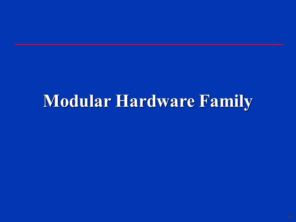 Modular Hardware Family