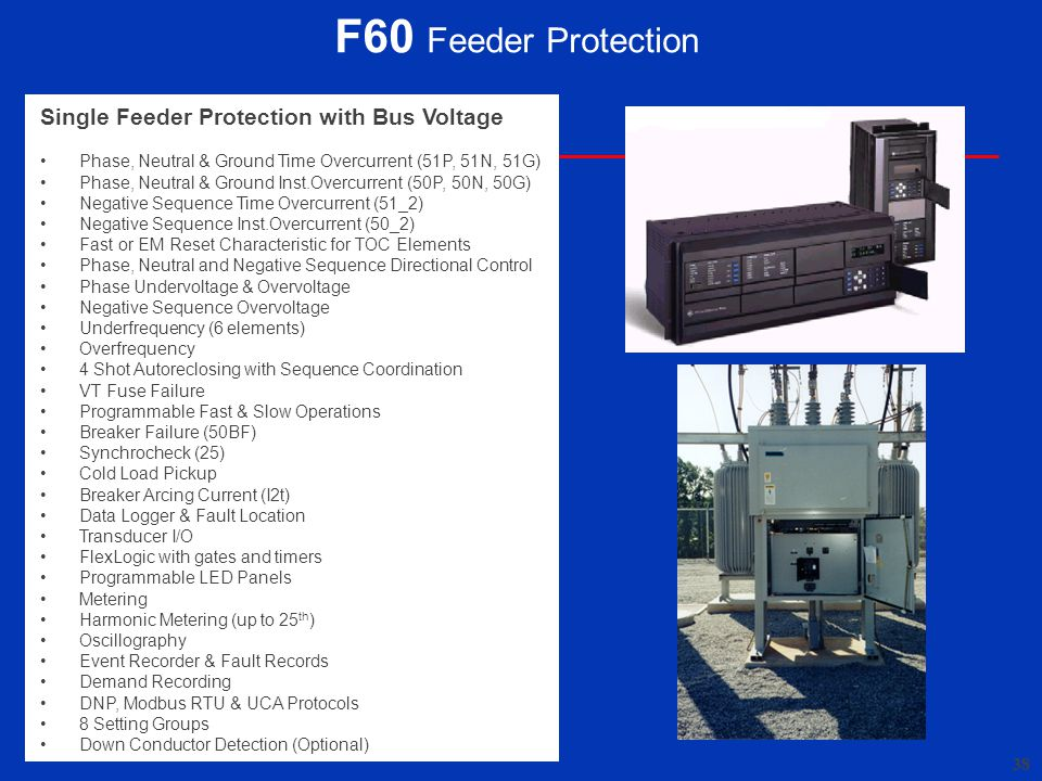 F60 Feeder Protection Single Feeder Protection with Bus Voltage