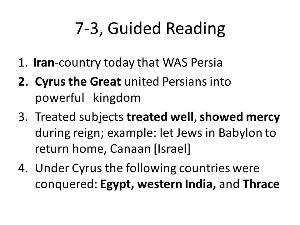 7-3, Guided Reading 1. Iran-country today that WAS Persia