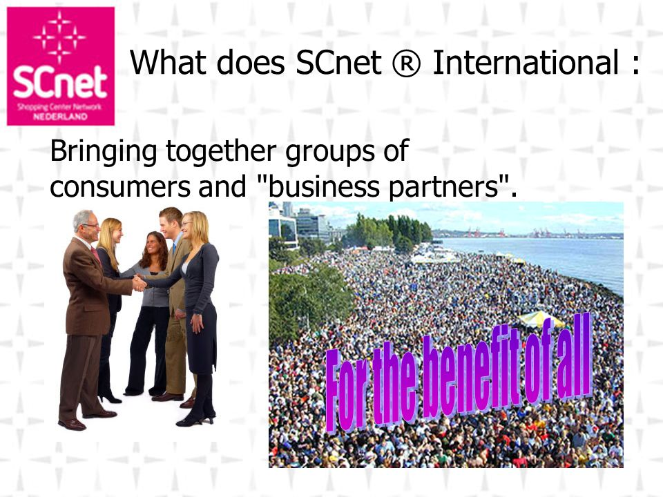 What does SCnet ® International :