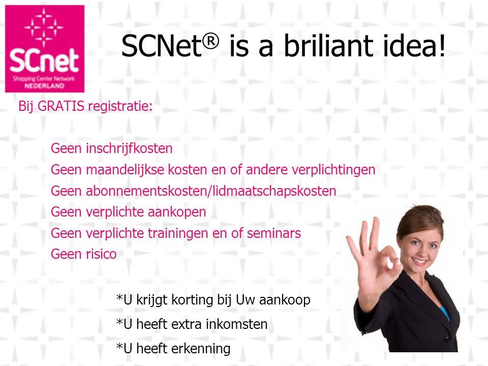 SCNet® is a briliant idea!