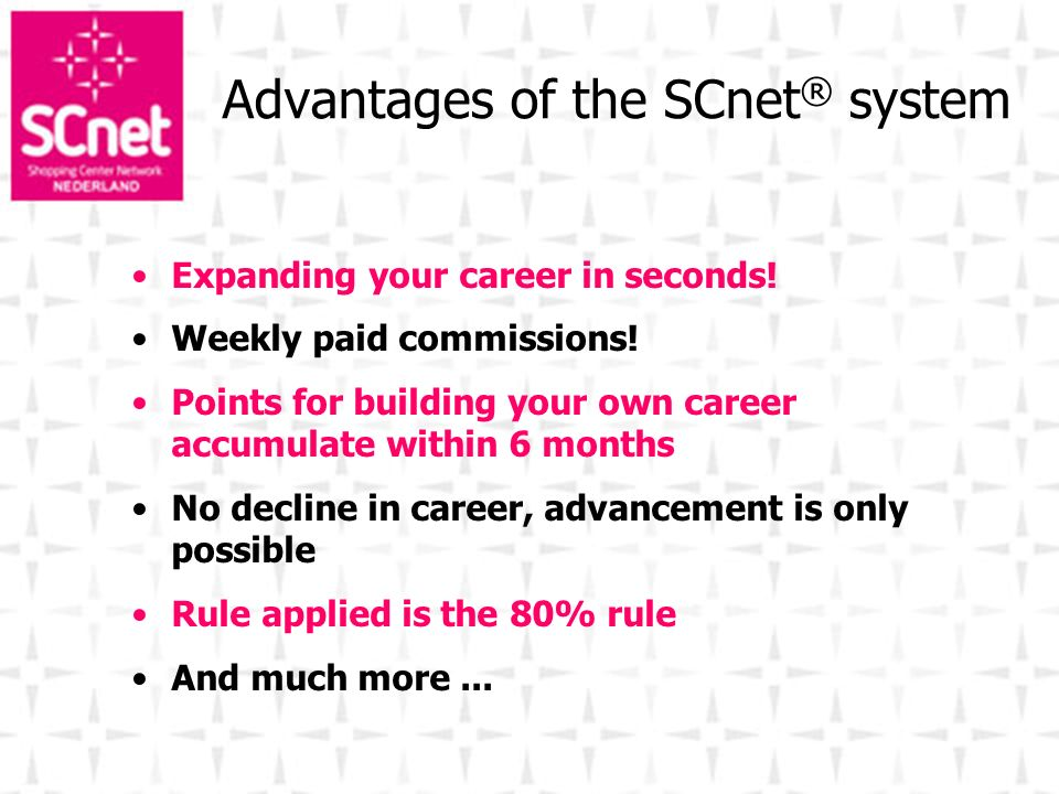 Advantages of the SCnet® system