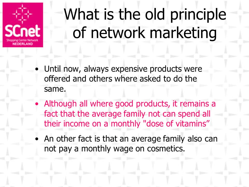 What is the old principle of network marketing