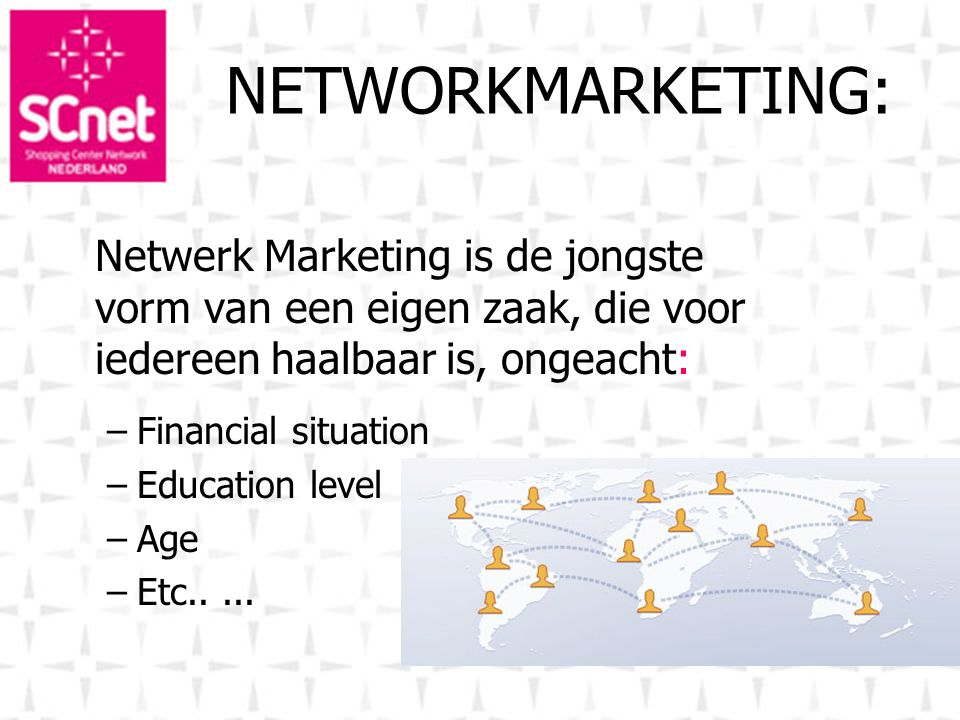 NETWORKMARKETING: Financial situation Education level Age Etc.. ...