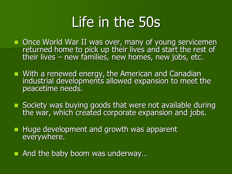 Life in the 50s