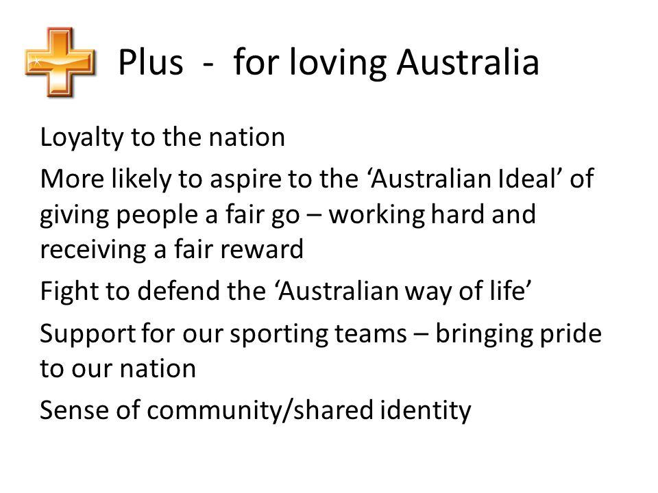 Plus - for loving Australia