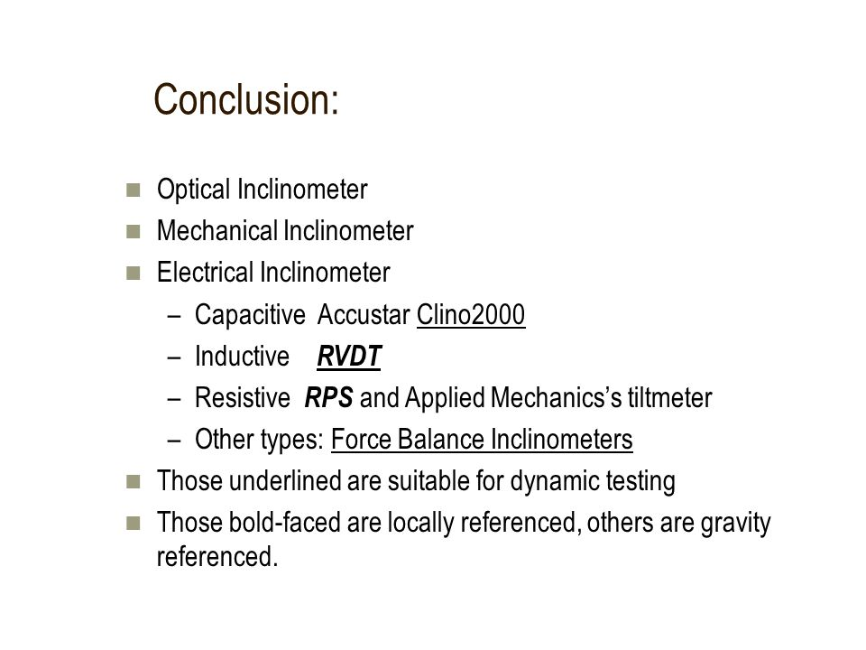 Conclusion: Optical Inclinometer Mechanical Inclinometer