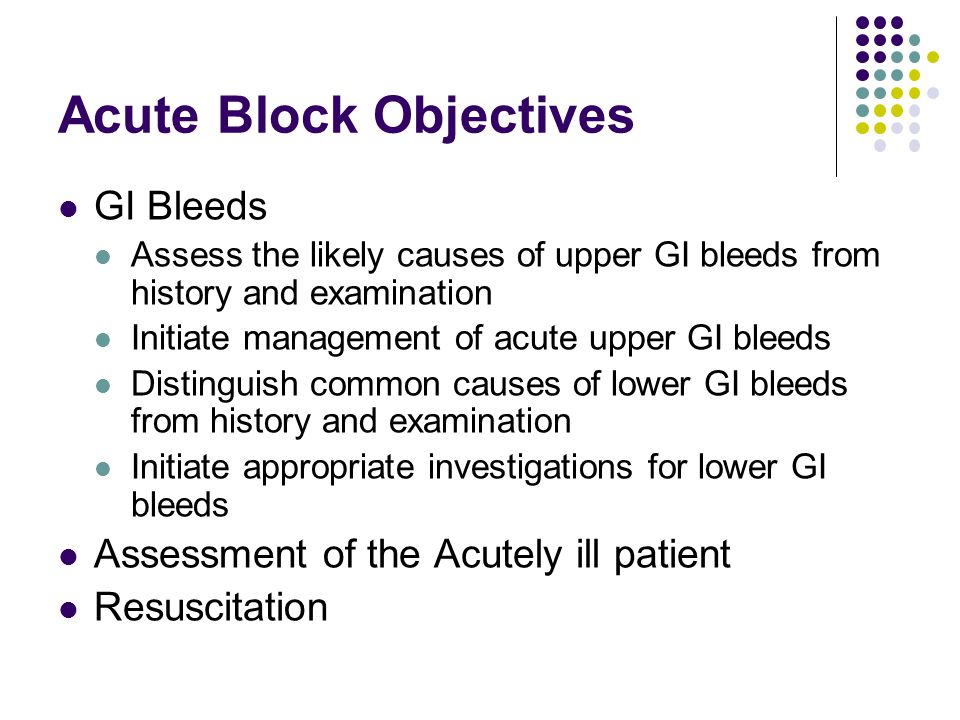 Acute Block Objectives