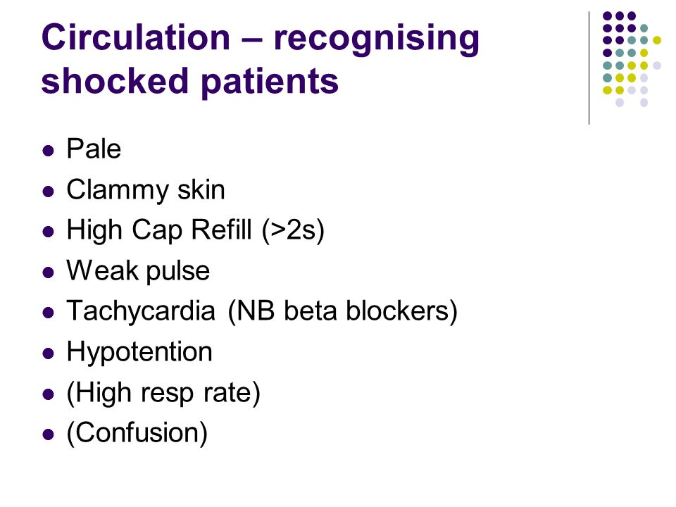 Circulation – recognising shocked patients