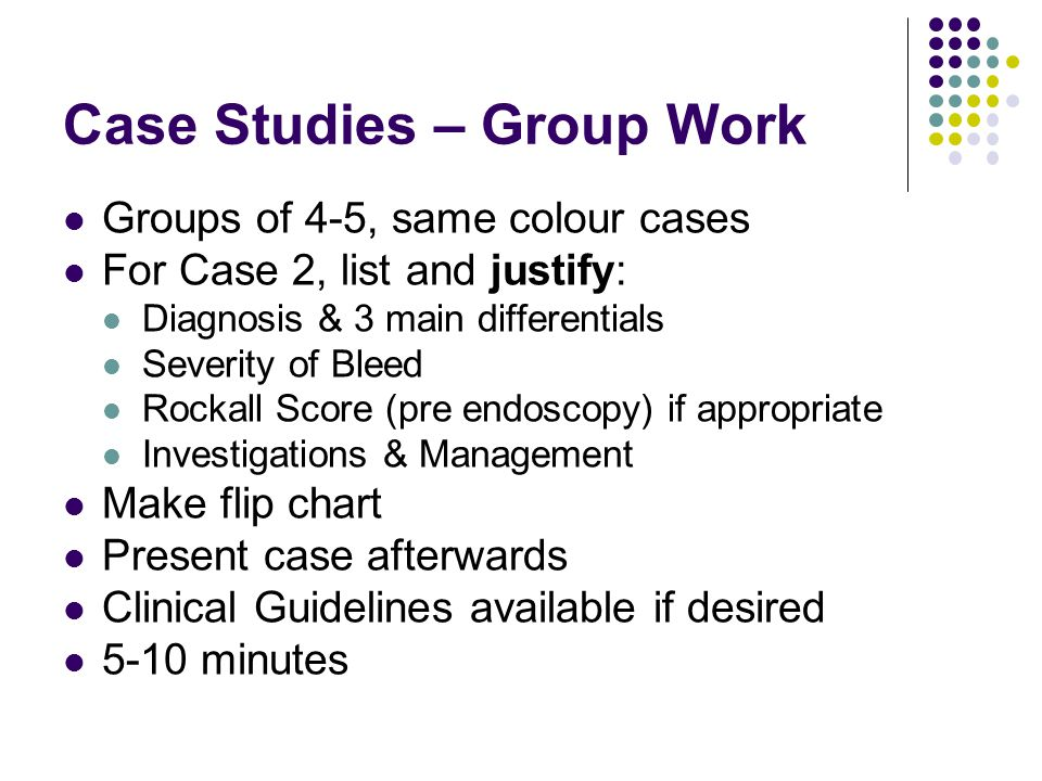 Case Studies – Group Work