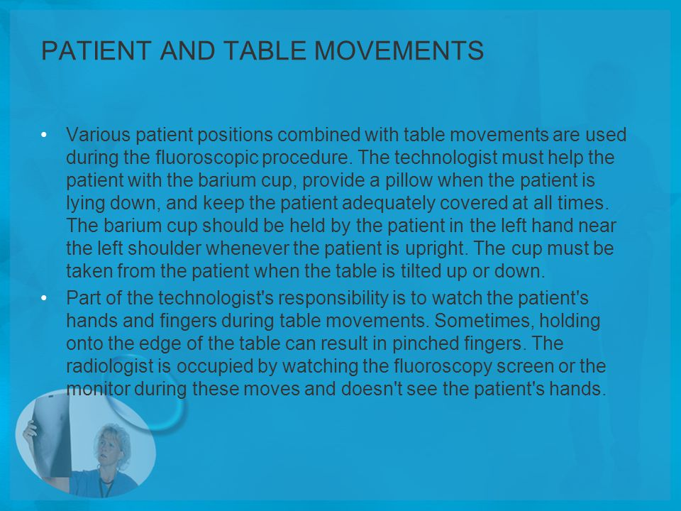 PATIENT AND TABLE MOVEMENTS
