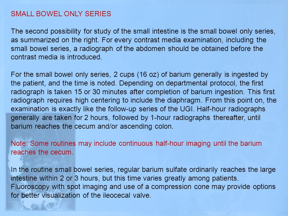 SMALL BOWEL ONLY SERIES