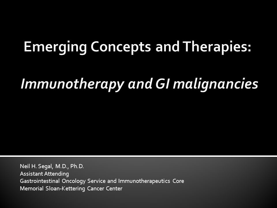 Emerging Concepts and Therapies: Immunotherapy and GI malignancies