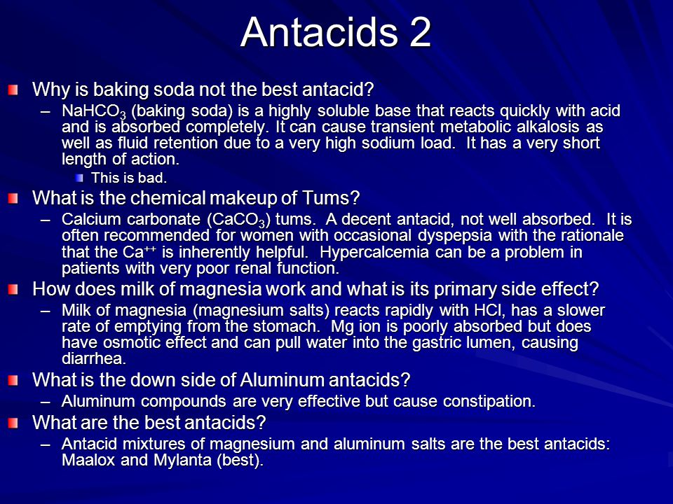 Antacids 2 Why is baking soda not the best antacid