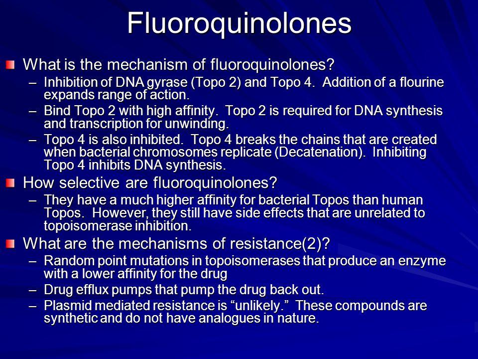Fluoroquinolones What is the mechanism of fluoroquinolones