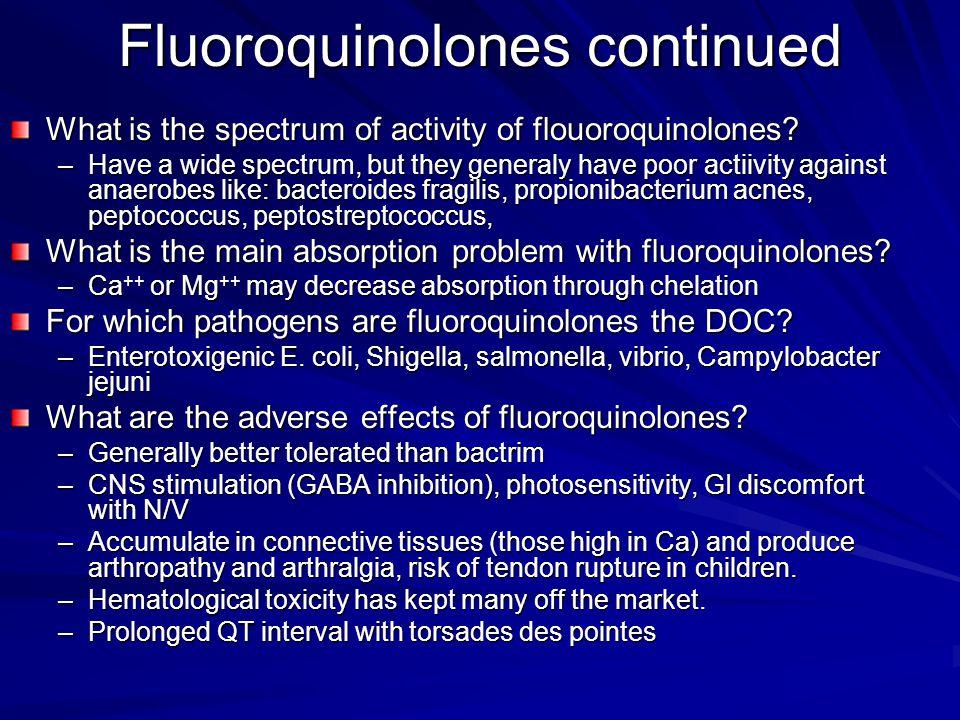 Fluoroquinolones continued