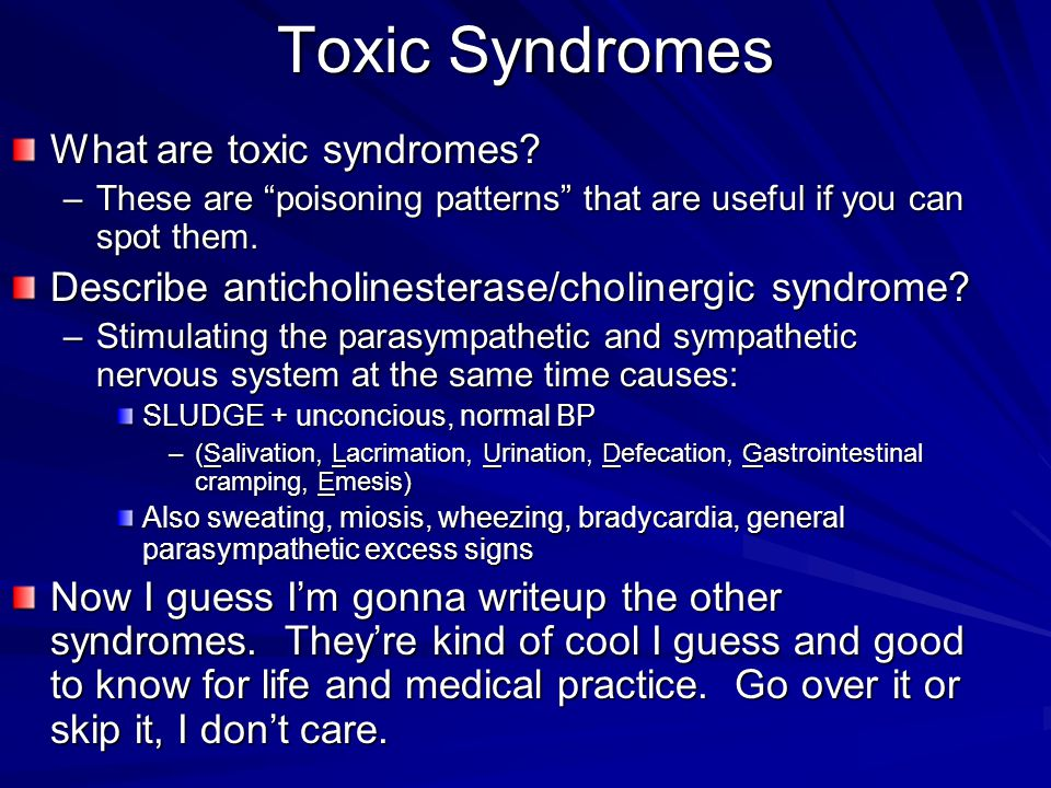 Toxic Syndromes What are toxic syndromes