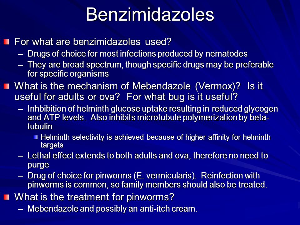 Benzimidazoles For what are benzimidazoles used