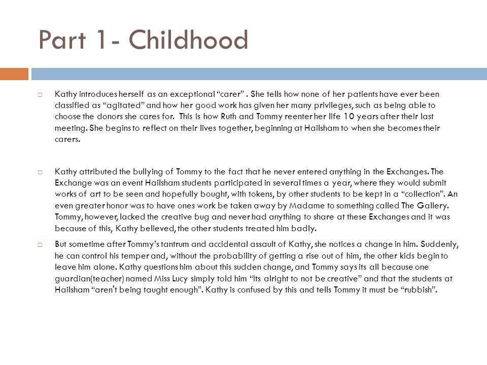 Part 1- Childhood