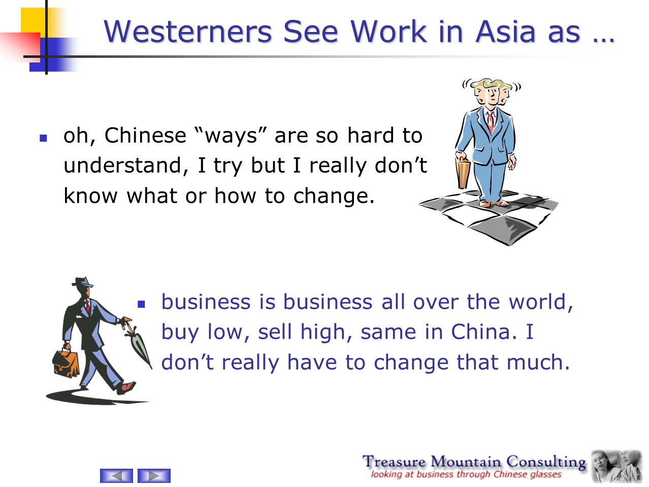 Westerners See Work in Asia as …