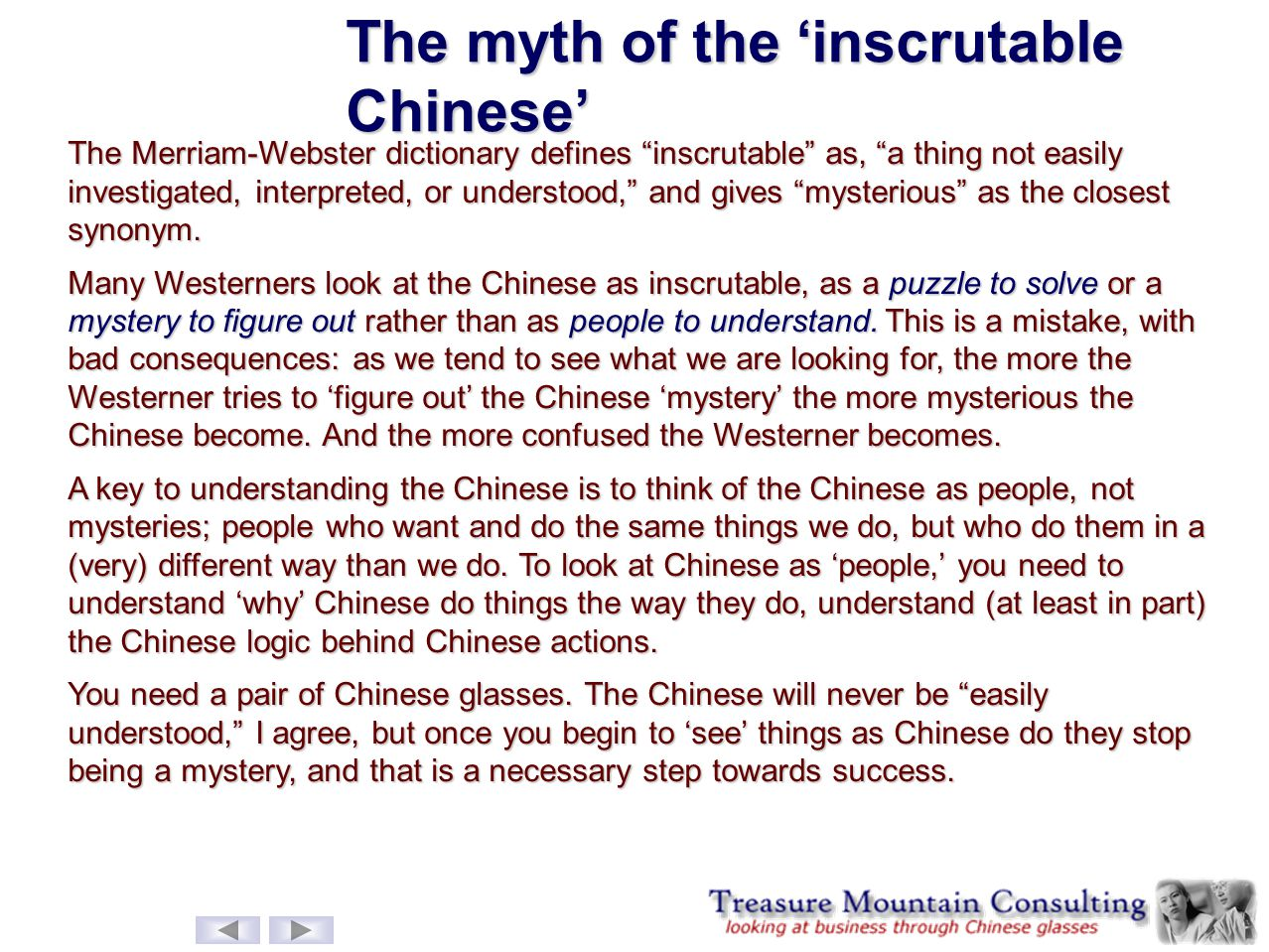 The myth of the 'inscrutable Chinese'
