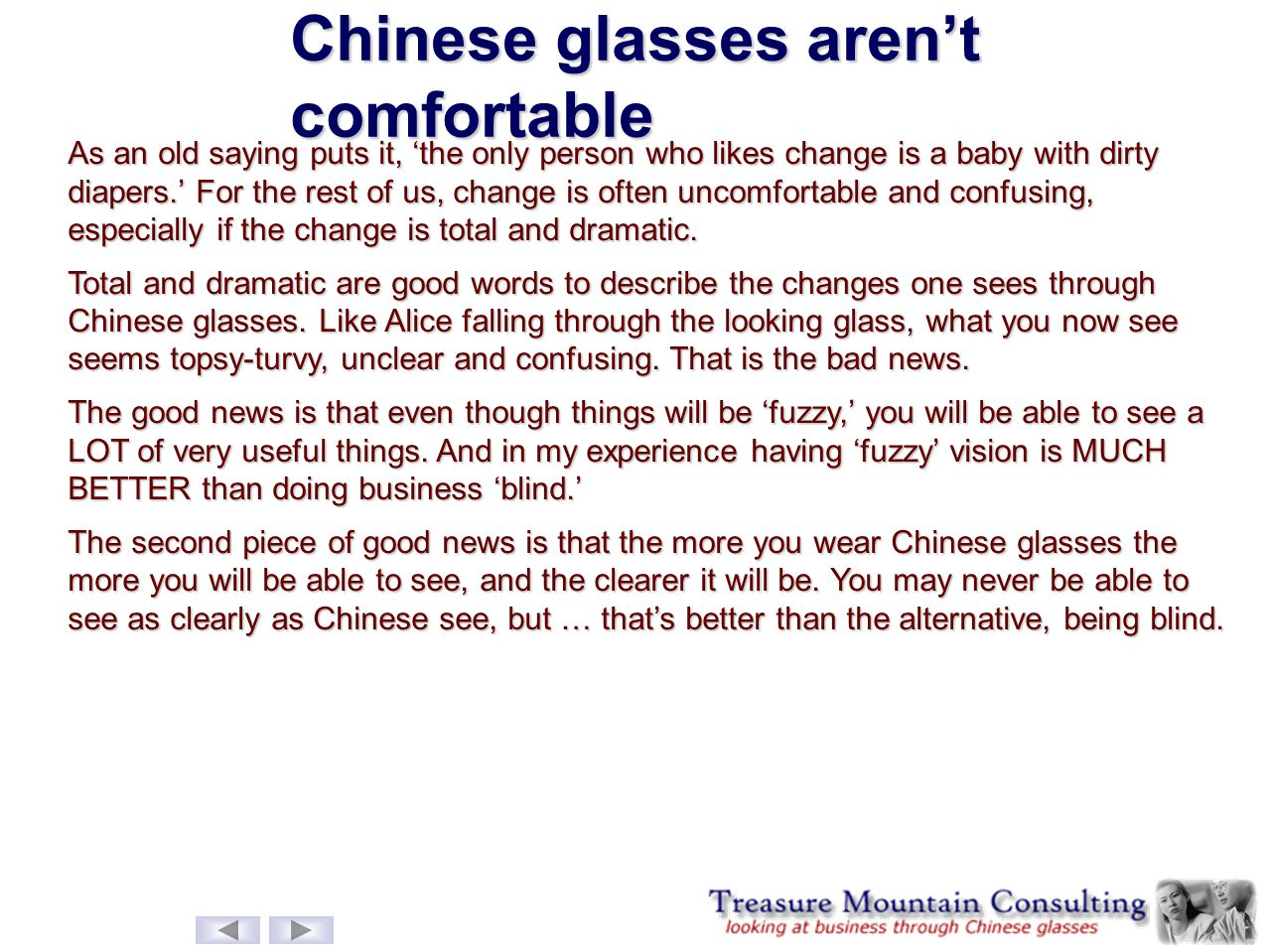 Chinese glasses aren't comfortable