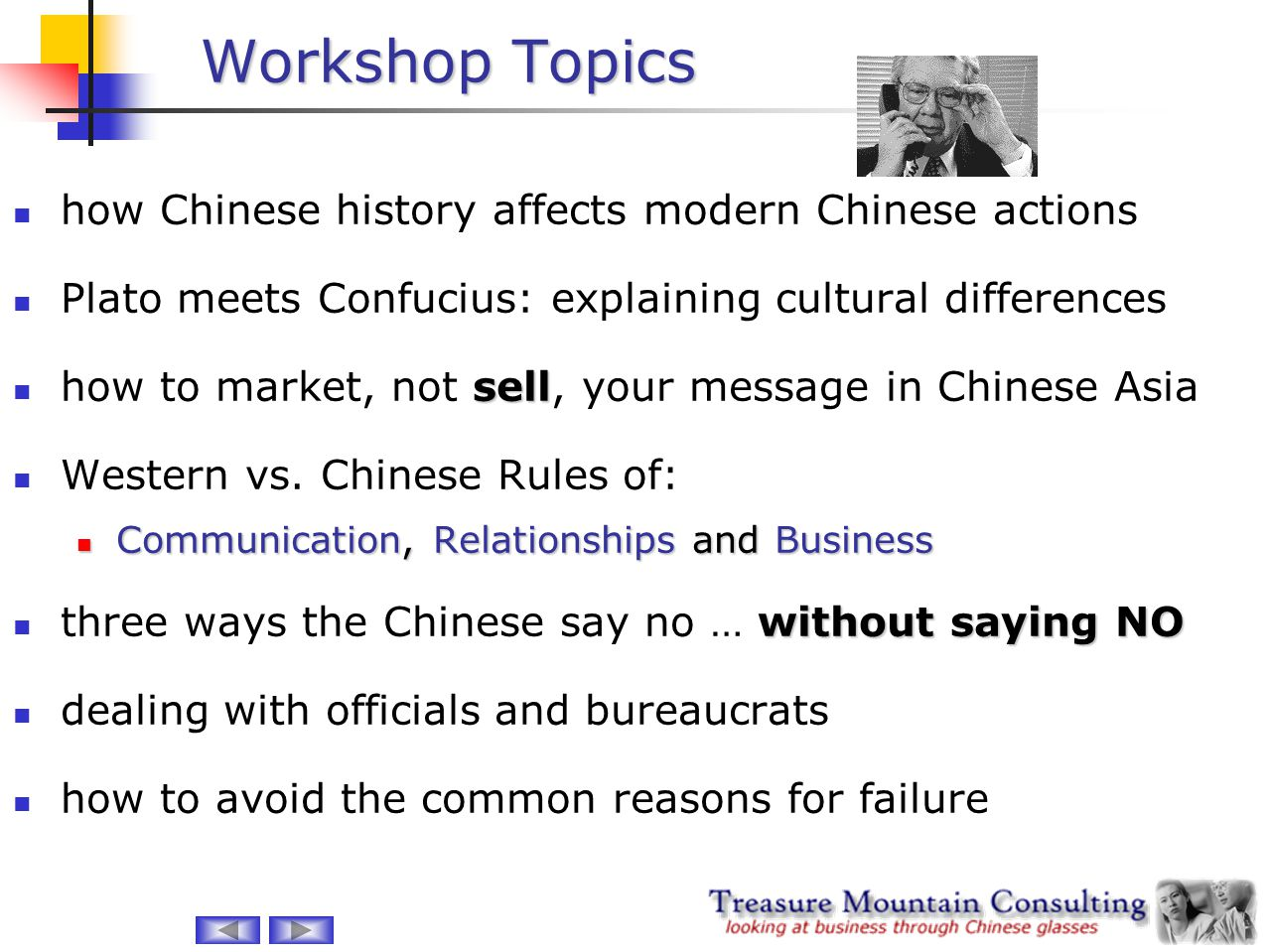 Workshop Topics how Chinese history affects modern Chinese actions