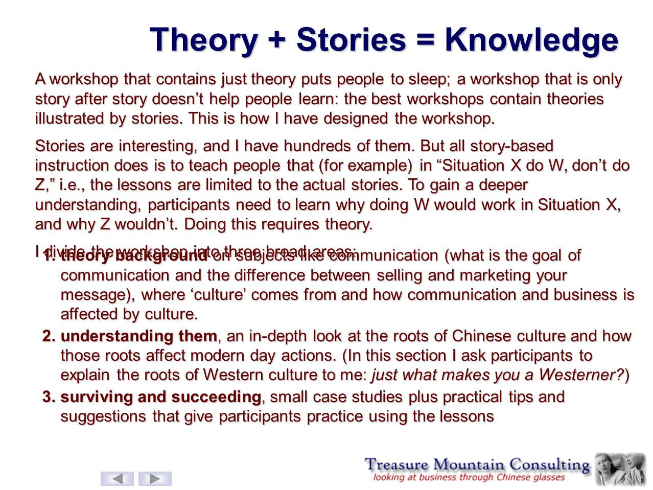 Theory + Stories = Knowledge